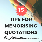How to memorise quotes for English Literature exams
