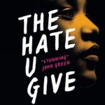 Review: The Hate U Give (Angie Thomas)