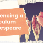Sequencing the curriculum: Shakespeare